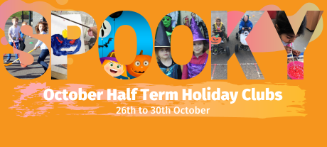 October Half Term Holiday Clubs Bookings Now Open!